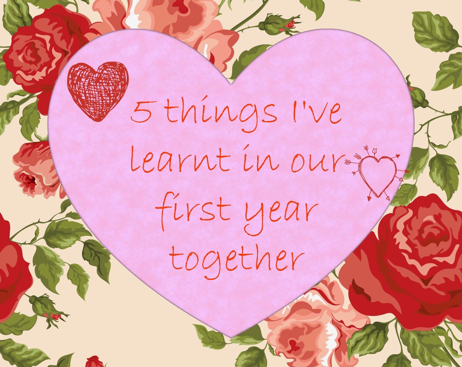 twentea something 5 things i ve learnt in our first year together