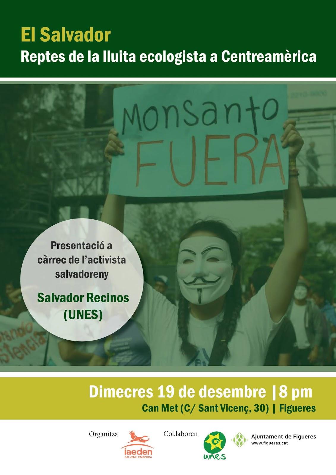 """A Figueres, xerrada """"El Salvador, reptes de la lluita ecologista a Centre Amèrica"""""""