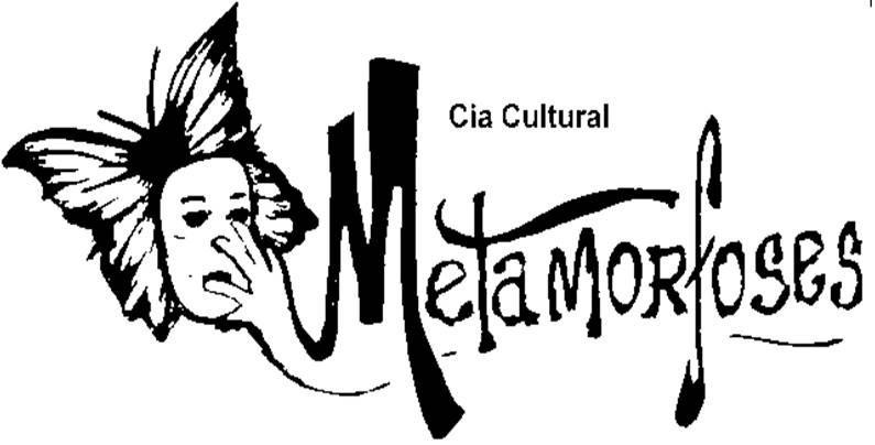 Cia Cultural Metamorfoses