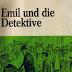 قصة ايميل والمحقق Emil und die Detektive