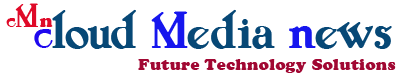 Cloud Media - Future Technology Solutions