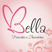 Loja Bella Presentes e Acessórios