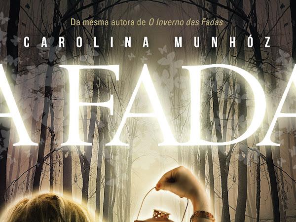 Lançamento da Fantasy - Casa da Palavra: A Fada, de Carolina Munhóz - edição definitiva!