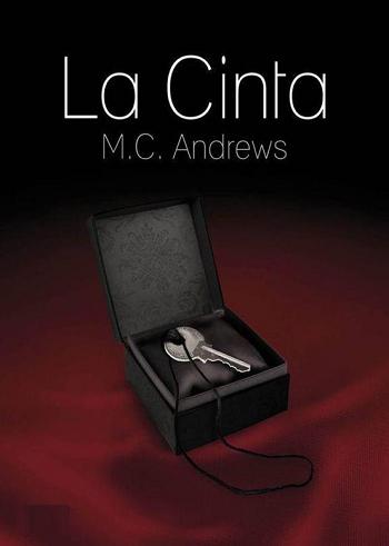 M. C. Andrews.- LA CINTA