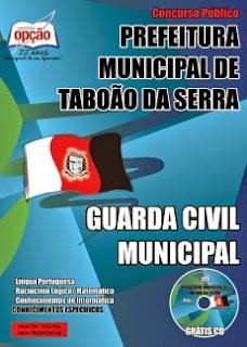 Apostila Prefeitura de Taboão da Serra Guarda Civil Municipal.