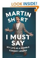 Martin Short I Must Say