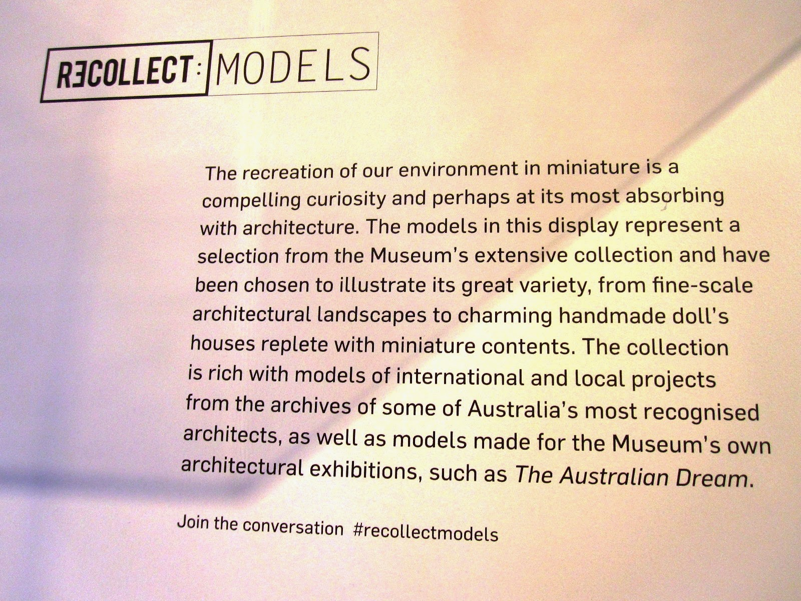 Exhibition sign for the exhibition Recollect 2: Models at the Powerhouse Museum.