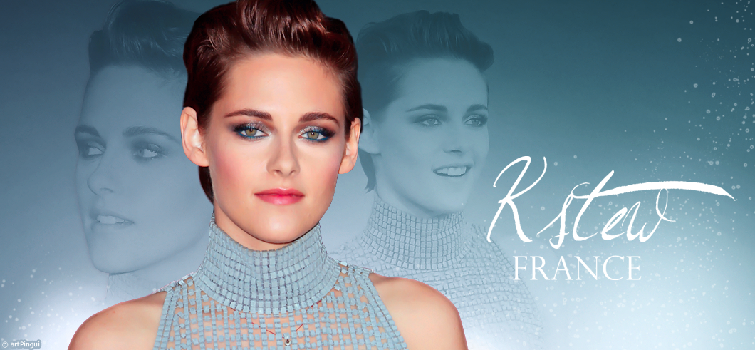 Kstew France | Communauté dédiée à l'actrice Kristen Stewart |