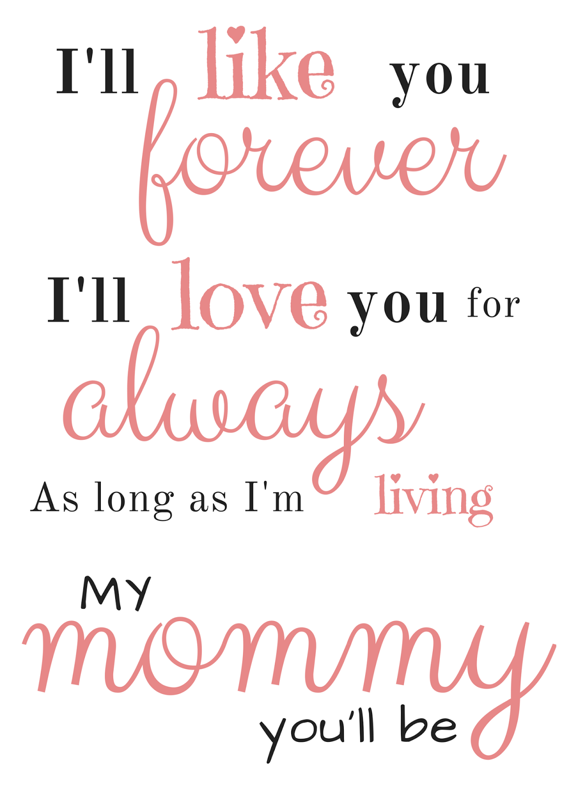 I Love You Forever I Like You For Always Quote Knittedhome May 2015