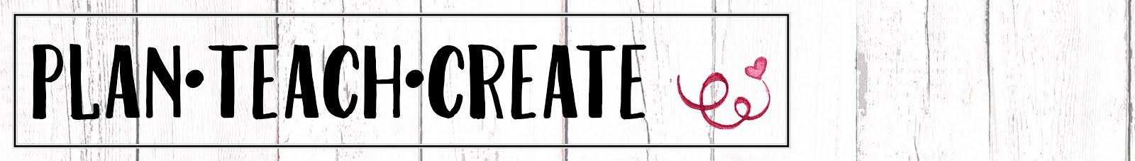 Plan.Teach.Create