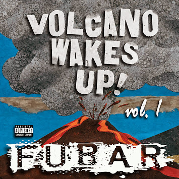 "Fubar - ""Volcano Wakes Up! Vol. 1"""