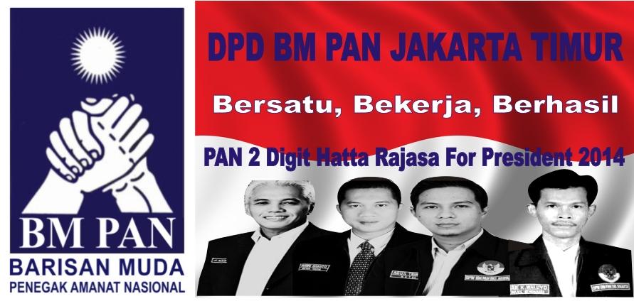 DPD BM PAN JAKARTA TIMUR