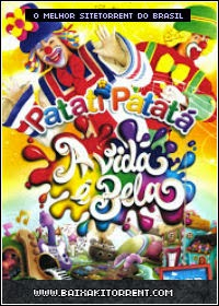 Capa Baixar Patati Patatá: A Vida é Bela (2014)   DVDRip Baixaki Download