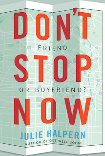 Guest Review: Don't Stop Now by Julie Halpern