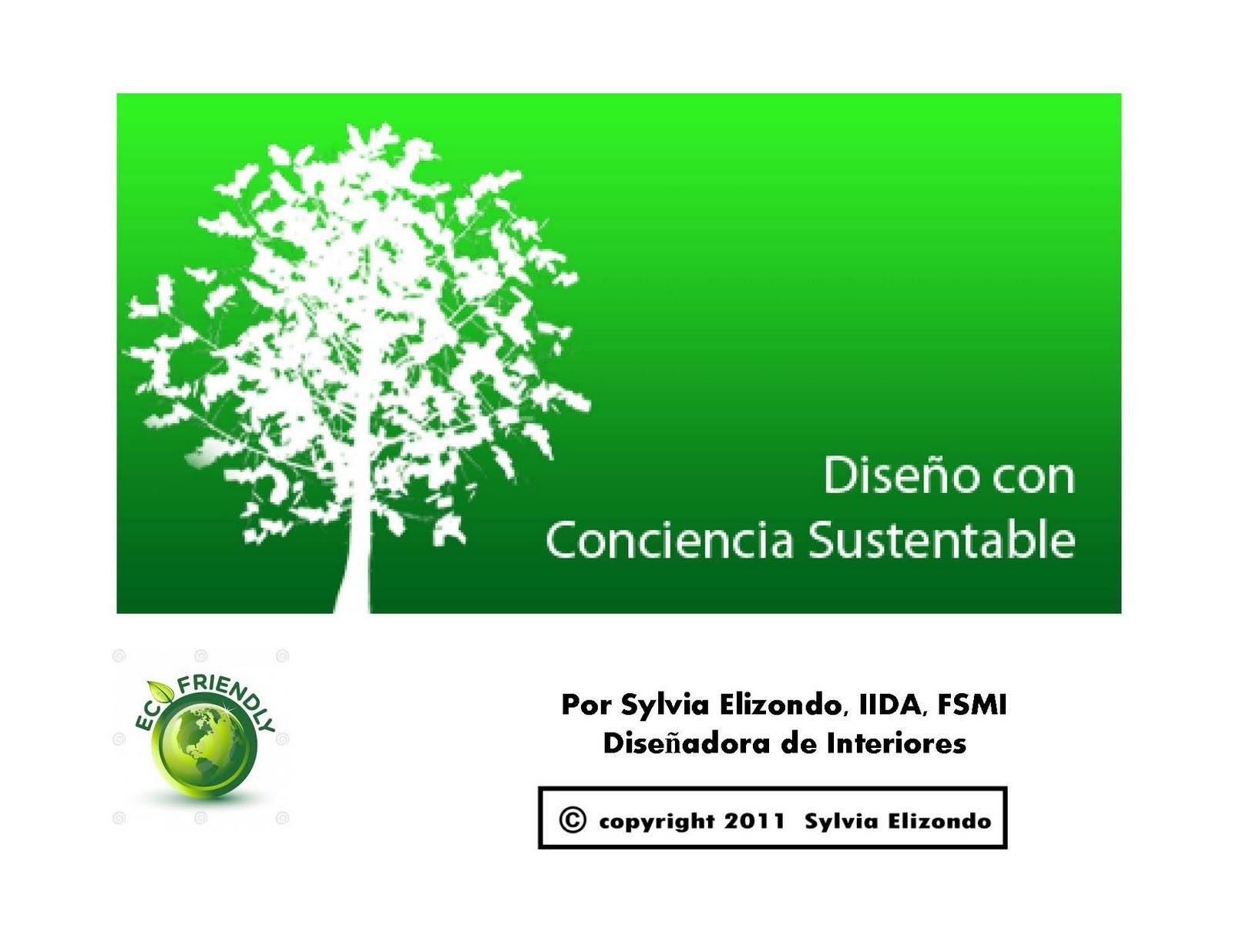 Seminario de interiorismo por sylvia elizondo dise o con for Diseno sustentable