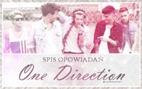 Spis opowiadań- One Direction