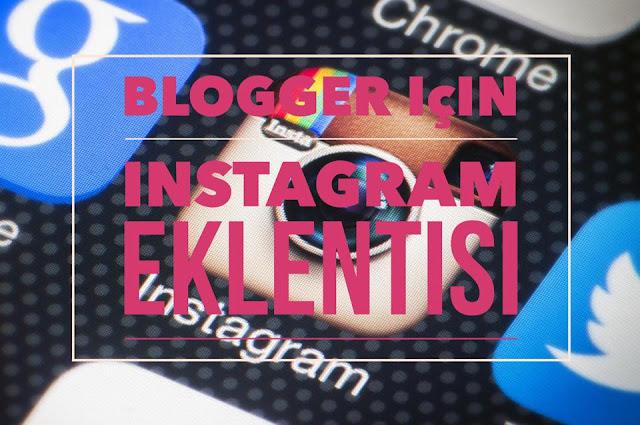 Blogger için İnstagram eklentisi