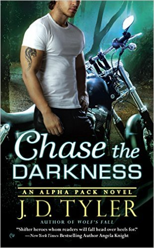 Chase the Darkness: An Alpha Pack Novel by J.D. Tyler (PNR)