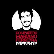 Mariano Ferreyra Presente