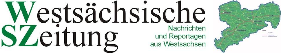 Westsächsische Zeitung - Nachrichten und Reportagen aus Westsachsen