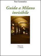 Guida a Milano invisibile