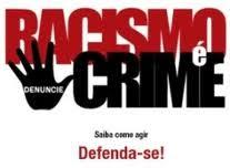 RACISMO É CRIME! DENUNCIE LIGUE 100