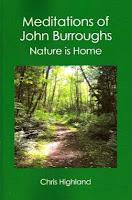 John Burroughs Meditations of John Burroughs Nature is Home