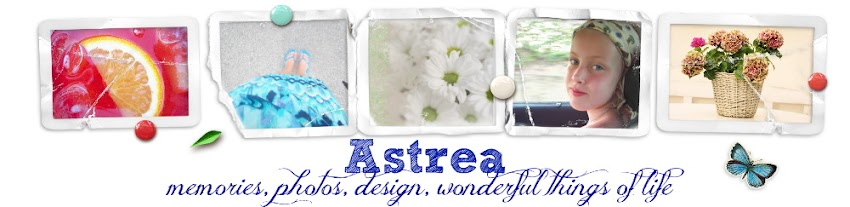 Astrea: memories, photos, design, wonderful things of life