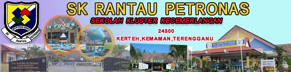 SK Rantau Petronas : Sekolah Kluster Kecemerlangan
