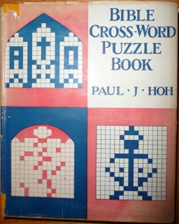 The back cover notes that the author was a pastor at the Lutheran Church of the Ascension in Mt. Airy Pennsylvania and states that the Bible Cross-Word ... & The Pre-Shortzian Puzzle Project: February 2014 25forcollege.com