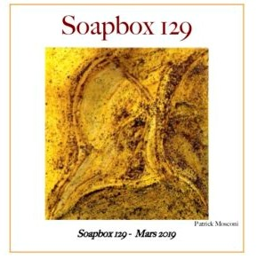 SOAPBOX 129, FEUILLET DE L'UMBO, ART & POÉSIE, MARS 2019