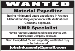 WANTED MATERIAL EXPEDITOR AND NMR SPECIALIST JOB IN KSA 20.03.2017 VISA NOT THERE