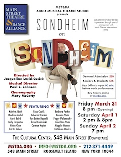 Sondheim On Sondheim At Main Street Theatre & Dance Alliance  March 31 - April 2