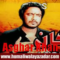 http://ishqehaider.blogspot.com/2013/11/asghar-khan-nohay-2014.html