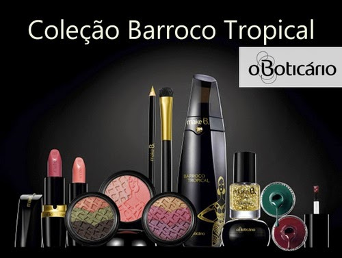 Make B Barroco Tropical, O Boticário