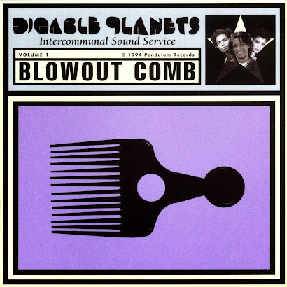 DIGABLE PLANETS - BLOWOUT COMB (1994)