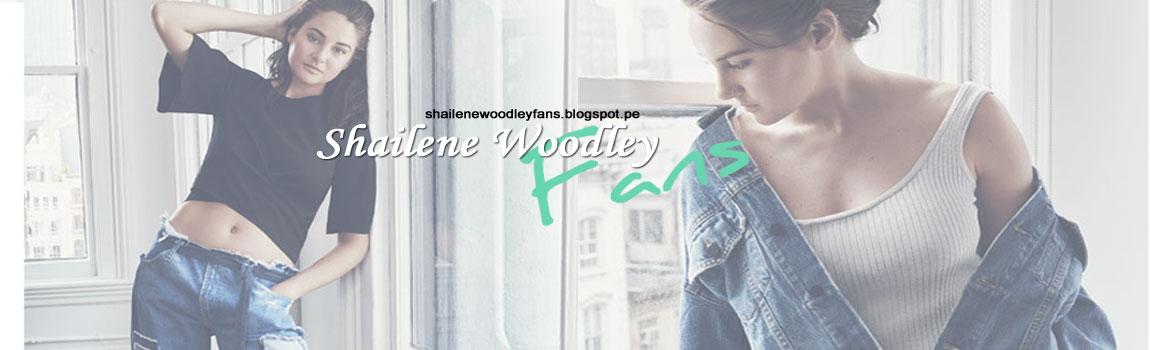 Shailene Woodley fans