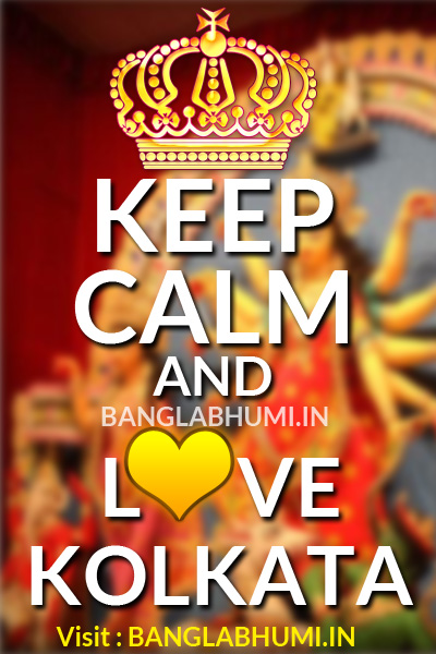 Keep Calm and Love Kolkata Durga Puja
