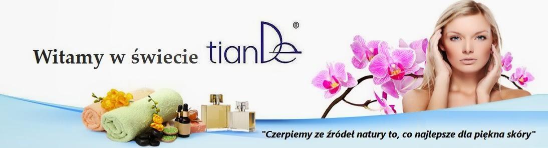 TianDe - źródło Twojego naturalnego piękna!