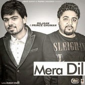 mera dil mp3 download, lyrics & hd video  diljaan feat prince ghuman