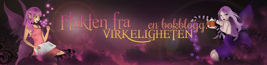 Flukten fra virkeligheten - en bokblogg.