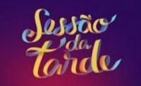Sessão da Tarde www.sessaodatarde.com.br