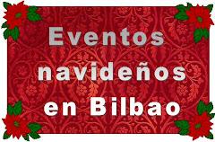Lo que podemos hacer en Bilbao y alrededores durante Navidad