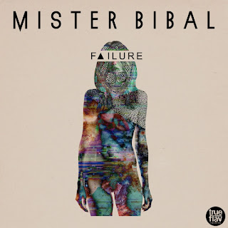 Mister Bibal Failure