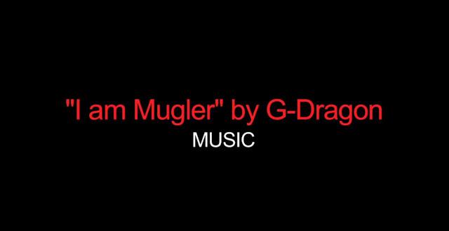 """Nixola Formichetti Releases G-Dragon's """"I Am Mugler"""" video"""