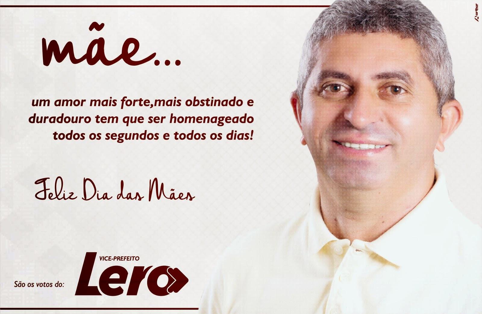 Blog Do Elisberto Costa Mensagem Do Dia Das Mães Do Vice Prefeito Lero