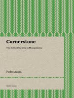 Cornerstone. The Birth of the City in Mesopotamia