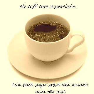 No café com a poetinha