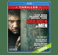 Niños del Hombre (2006) Full HD BRRip 1080p Audio Dual Latino/Ingles 5.1