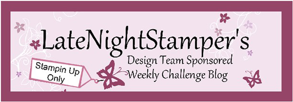 Latenight Stamper&#39;s Weekly Challenge Blog